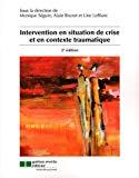 Intervention en situation de crise et en contexte traumatique