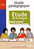 Etude de la langue, CE2 : guide pédagogique