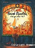 Saint-Nicolas, c'est qui celui-là ?