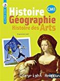 Histoire, géographie, histoire des arts. CM1