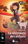 La résistance des enfants