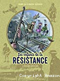Les enfants de la Résistance, Tome 2. Premières répressions