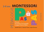 Montessori pas à pas 2-6 ans