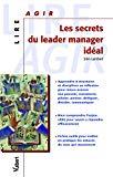 Les secrets du leader manager idéal