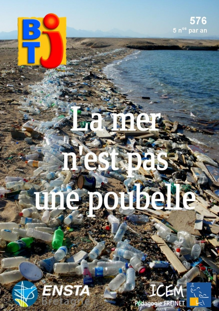 BTJ, N°576 - Juin 2019 - La mer n'est pas une poubelle