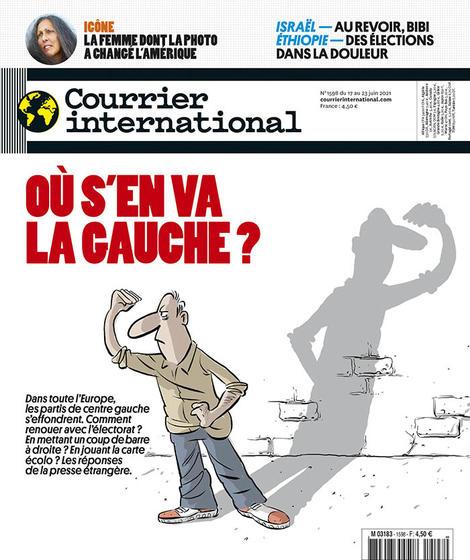 N°1598 - Du 17 au 23 juin 2021 - Où s'en va la gauche ? (Bulletin de Courrier international, N°1598 [17/06/2021])