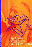 Apollinaire, la poésie perpétuelle