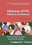 Histoires d'IVG, histoires de femmes