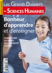 Les grands dossiers des sciences humaines, N°58 - Mars-Avril-Mai 2020 - Bonheur d'apprendre et d'enseigner