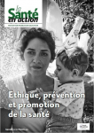 « Mieux tenir compte du facteur humain dans les décisions qui orientent l'action en santé publique »