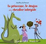 Georges, 1. La princesse, le dragon et le chevalier intrépide