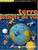 Terre, planète de vie : des expériences faciles et amusantes