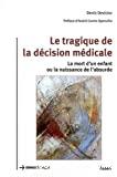 Le tragique de la décision médicale