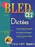 Bled CE2 : dictées 8/9 ans