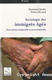 Sociologie des immigrés âgés