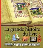 La grande histoire du livre - Tablettes d'argile, rouleau de soie ou de papier : les métamorphoses du livre