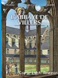 Les voyages de Jhen. L'abbaye de Villers