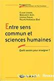 Entre sens commun et sciences humaines