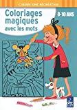 Coloriages magiques avec les mots 8-10 ans