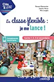 La classe flexible : je me lance !