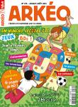 Arkéo Junior, N° 275 - Juillet - Août 2019 - Un numéro spécial été jeux & BDs !