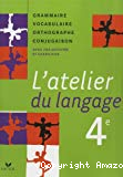 L'atelier du langage. 4e