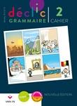 Déclic grammaire 2 : cahier