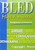 Bled, enseignement professionnel