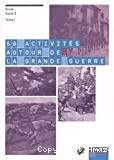 50 activités autour de la grande guerre : tome 1