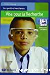 Les petits chercheurs : visa pour la recherche