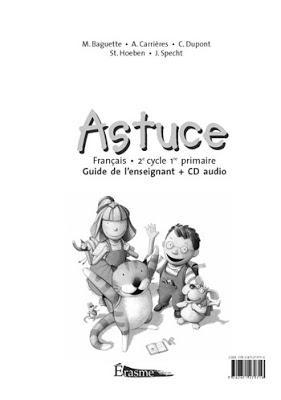 Astuce français 2e cycle - 2e primaire : guide de l'enseignant