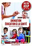 Animation, éducation à la santé