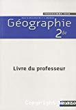 Géographie 2de : livre du professeur