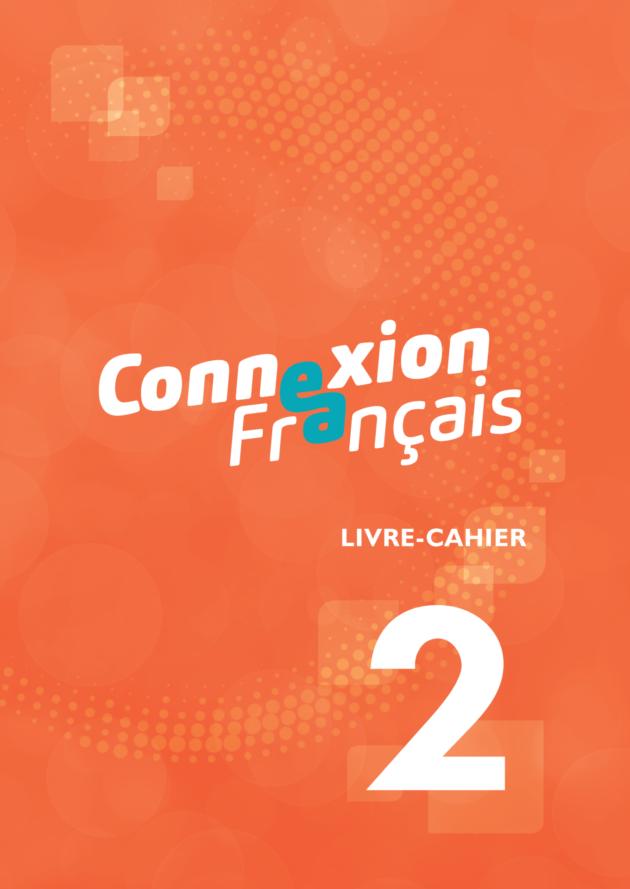 Connexion français, 2. Livre-cahier A