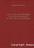 Les traités d'obstétrique en langue française au seuil de la modernité
