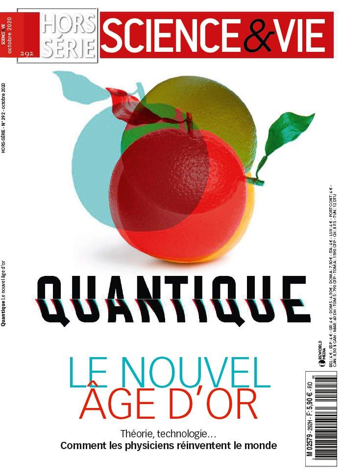 Science et Vie Hors Série, N° 292 - Octobre 2020 - Quantique, le nouvel âge d'or