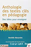 Anthologie des textes clés en pédagogie