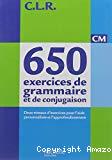 650 exercices de grammaire et de conjugaison, CM