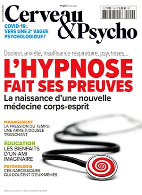 Cerveau & Psycho, n°129 - février 2021 - L'hypnose fait ses preuves