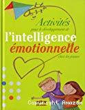 Activités pour le développement de l'intelligence émotionnelle chez les jeunes