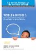 Visible et invisible : définition, dialectique, enjeux, perspectives