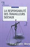 La responsabilité des travailleurs sociaux