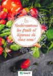 Redécouvrons les fruits et légumes de chez nous!