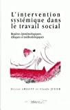 L'intervention systémique dans le travail social