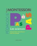 Montessori pas à pas : les sciences