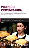 Pourquoi l'immigration ?