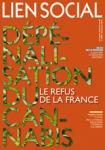 Dépénalisation du cannabis, le refus de la France