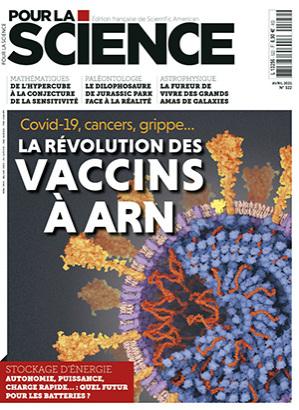 Pour la science, N°522 - Avril 2021 - La révolution des vaccins à ARN