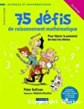 75 défis de raisonnement mathématique