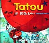 Tatou le matou 1 : méthode pour l'enseignement du français langue étrangère aux jeunes enfants